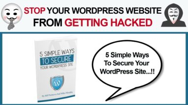 How To Stop Your WordPress Website From Getting Hacked (WordPress Website Security 2020)