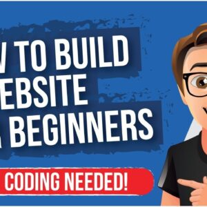 How To Build A Website For Beginners [NO CODING GUIDE]