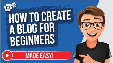How To Create A Blog For Beginners (FAST)