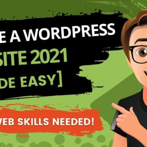 How To Create A WordPress Website 2021 [WordPress Website Tutorial 2021]
