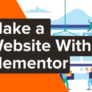 How to Make a Website with Elementor