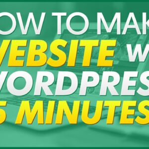 How To Make A Website With WordPress [IN 15 MINS]
