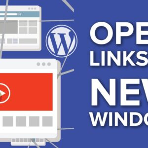 How To Make Links Open in New Tab or Window with WordPress