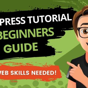 WordPress Tutorial For Beginners 2021 [Made Easy]