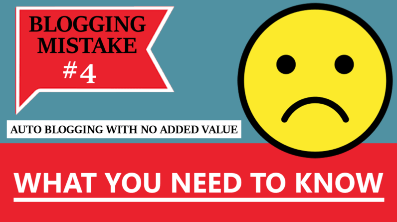 Blogging Mistake 4 What You Need To Know