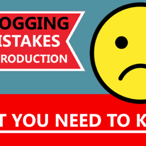 Blogging Mistakes Introduction 2