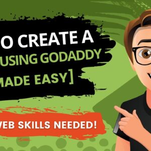 How To Create A Website Using GoDaddy 2021 [Made Easy]