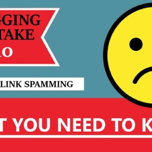 Blogging Mistake #10 - Backlink Spamming - What You Need To Know! (BONUS: FREE NICHE WEBSITE)