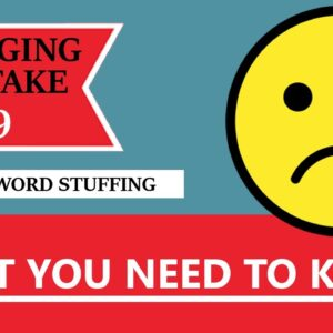Blogging Mistake #9 - Keyword Stuffing - What You Need To Know! (BONUS: FREE NICHE WEBSITE)