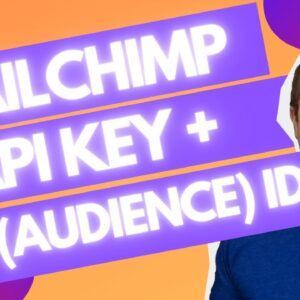How To Get MailChimp API Key And List ID (Audience ID)