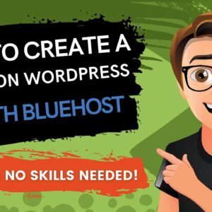How To Create A Blog On WordPress With Bluehost 2021