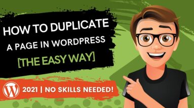 How To Duplicate A Page In WordPress 2021 [The Easy Way]