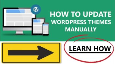 How To Update WordPress Website Themes Manually