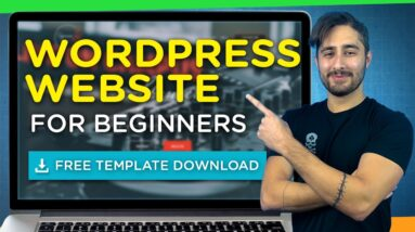 How to Make a WordPress Website for Beginners 2021 + FREE Template Download