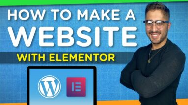 How to Make a WordPress Website with Elementor | Step-By-Step Tutorial 2021