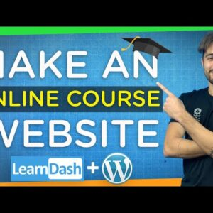 How to Create an Online Course Website with WordPress | Step-By-Step Tutorial 2021