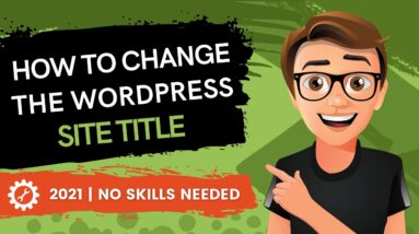 How To Change The WordPress Site Title (2021)