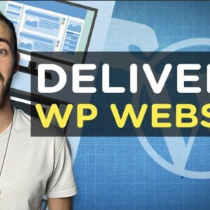 How To Deliver a WordPress Website to a Client (Step-By-Step) | 2020
