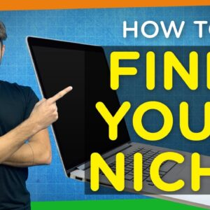 How to Find Your Niche | 2021