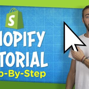 Shopify Tutorial For Beginners | Create an Online Store Step-By-Step