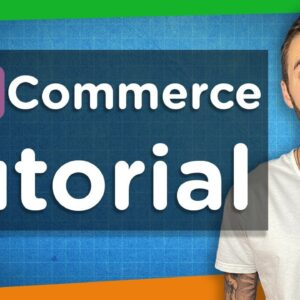 Step-By-Step Woocommerce Tutorial | Create an eCommerce Store 2020