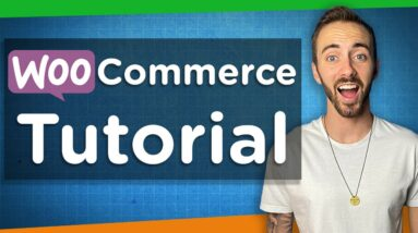 Step-By-Step Woocommerce Tutorial   Create an eCommerce Store 2020