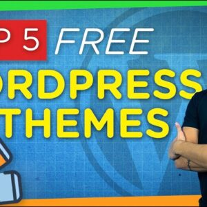 Top 5 FREE & Best WordPress Themes | 2021 Review