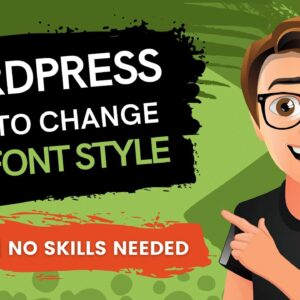 WordPress How To Change The Font Style (2021)