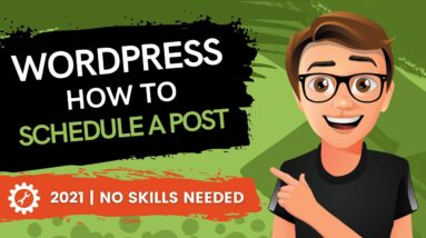 WordPress How To Schedule A Post (2021)