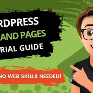 WordPress Posts And Pages Tutorial [2021]