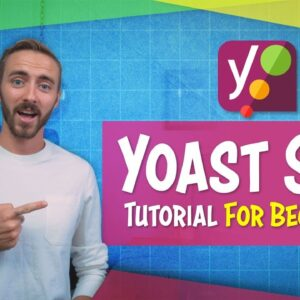 Yoast SEO Tutorial | For Beginners (Set Up With WordPress in 20 Minutes!)