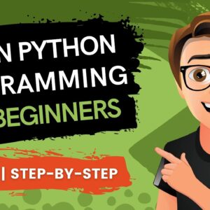 Learn Python Programming for Beginners: Free Python Course (2021)