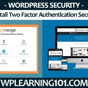 How To Install Two Factor Authentication Security WordPress Plugin Tutorial (Step-By-Step)