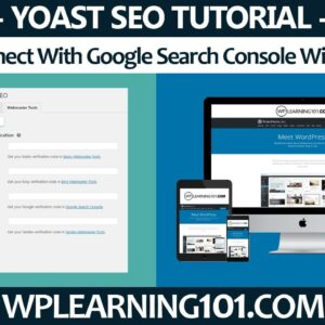 How To Connect Google Search Console With Yoast SEO In WordPress Dashboard (Step-By-Step Tutorial)