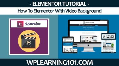 How To Elementor With Video Background WordPress Plugin Tutorial (Step By Step)