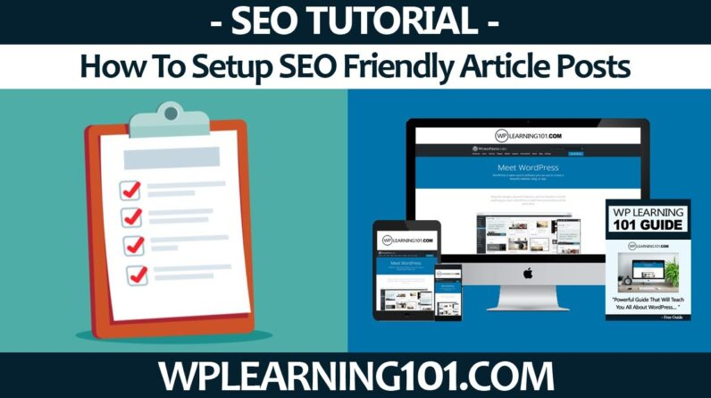How To Setup SEO Friendly Articles For WordPress Website Posts (Step-By-Step Tutorial)